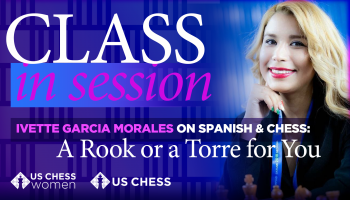 Ivette Morales Garcia on Spanish & Chess
