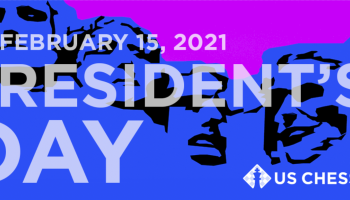 US Chess Closed for Presidents Day